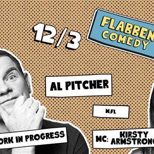Flabben Comedy Club med Al Pitcher (Work in progress) m.fl