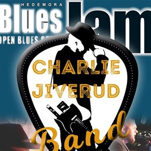 Hedemora Blues Jam & Charlie Jiverud Band