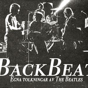 Backbeat - Egna tolkningar av The Beatles