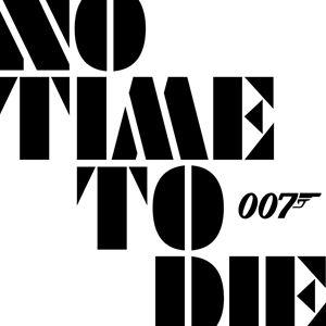 No Time To Die (INSTÄLLT!)