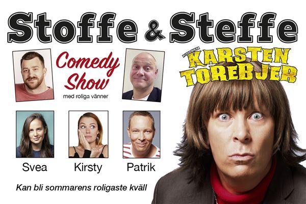 Stoffe & Steffe Comedy Show, med roliga vänner  INSTÄLLT!