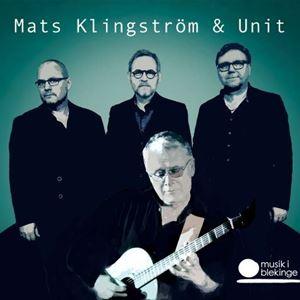 INSTÄLLT! Mats Klingström & Unit