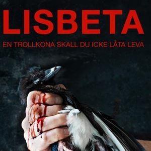 Opera: Lisbeta - en trollkona skall du icke låta leva