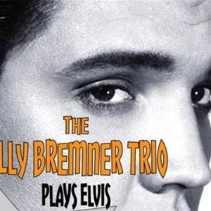 Elvisafton med Billy Bremner Trio INSTÄLLD