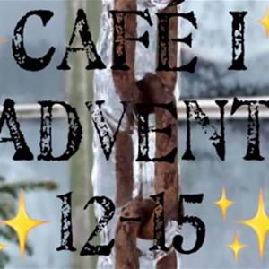 © Copy: Lon, INSTÄLLT - Café i Advent