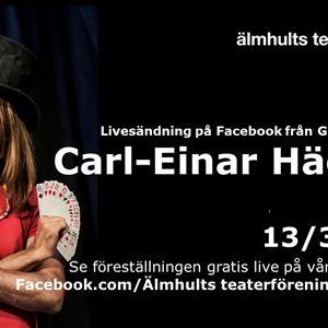 Theater Live: Carl-Einar Häckner