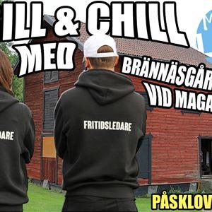 Grill & chill vid magasinet med Brännäsgården