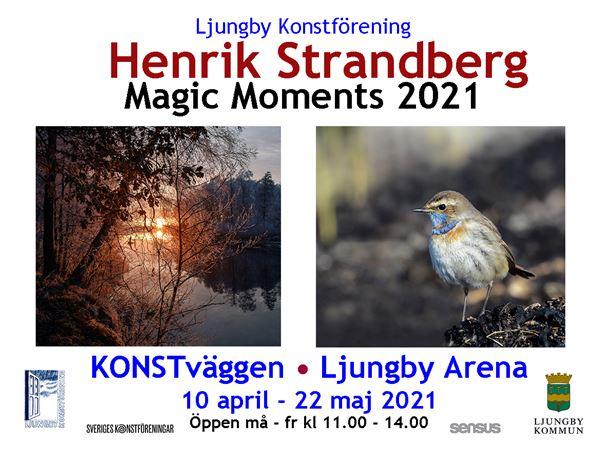 """""""Magic Moments 2021"""" visas på KONSTväggen"""