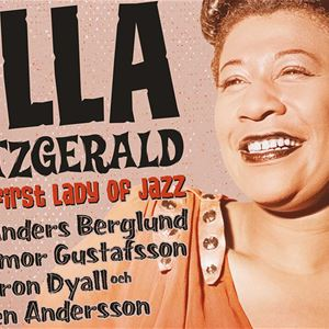 Ella Fitzgerald  - The first lady of jazz
