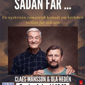 SÅDAN FAR - Claes Månsson och Ola Hedén