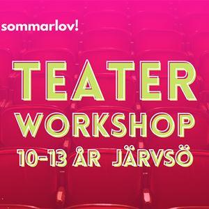 TEATERWORKSHOP - Järvsö