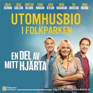 Affisch från filmen En del av mitt hjärta, text utomhusbio i folkparken.