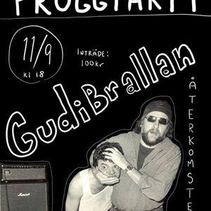 Proggparty - Gudibrallans återkomst