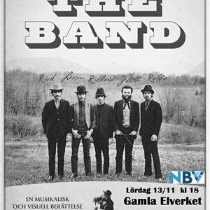 © Christian Jäderberg, Affisch med text the story of the band callet The Band, fem män i mörka kläder, fyra har hatt, skog och berg i bakgrunden.