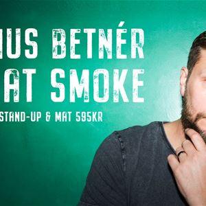 Magnus Betnér live at Smoke
