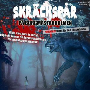 Skräckspår på Borgmästarholmen