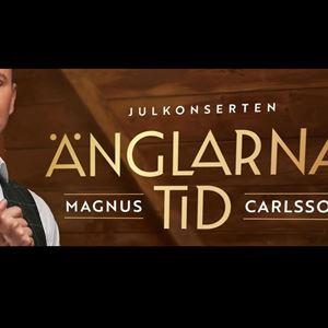 Änglarnas Tid Julkonsert med Magnus Carlsson