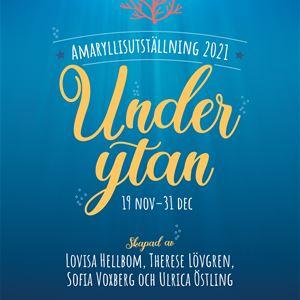 Mobackes Amaryllisutställningen 2021 Under Ytan