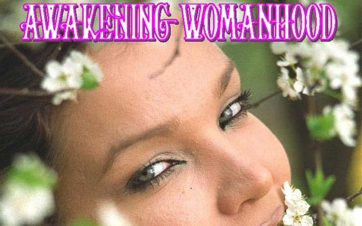 Awakening Womanhood