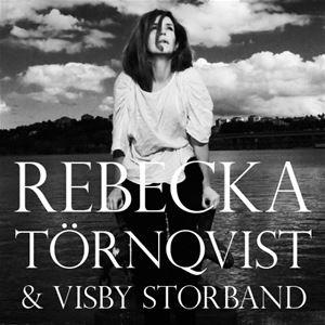 Rebecka Törnqvist och Visby Storband