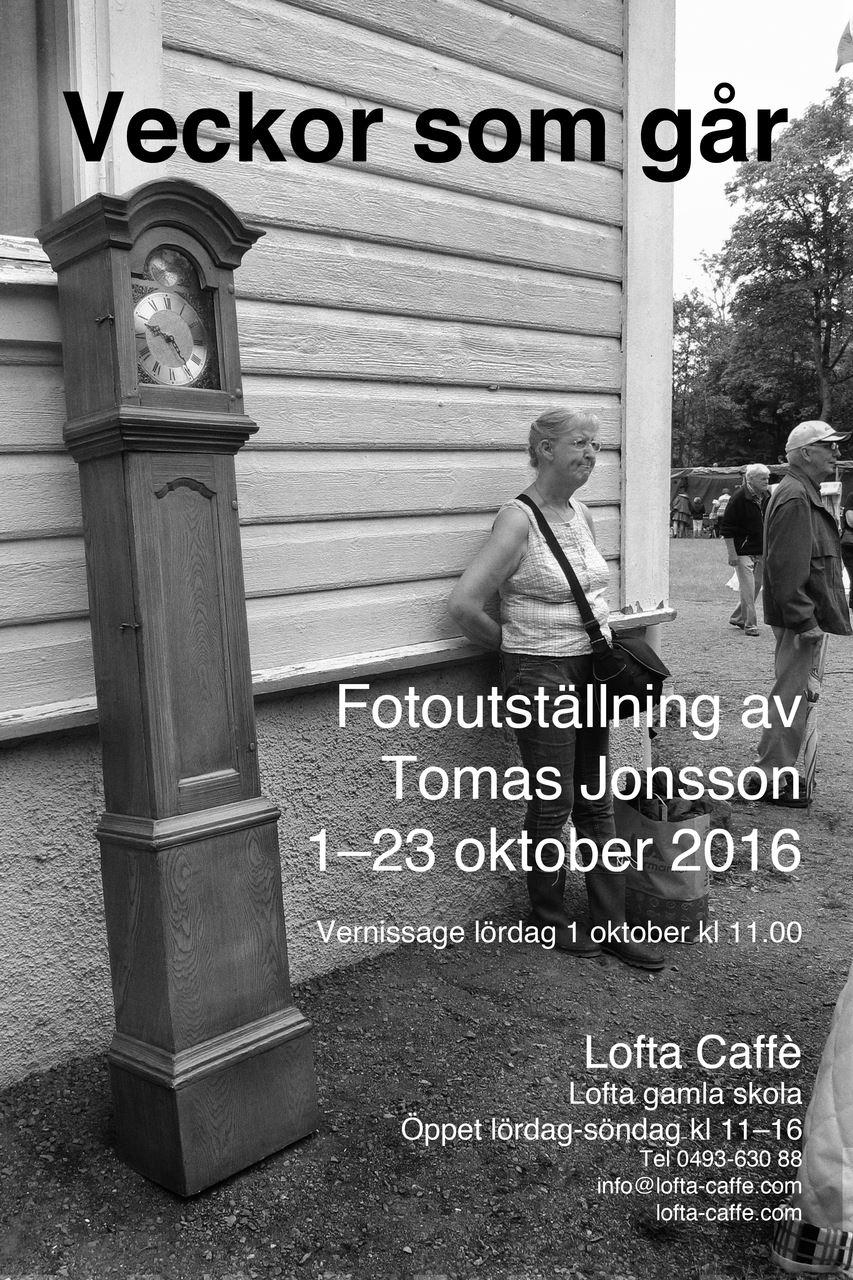 Fotohöst på Lofta Caffé - Veckor som går - Tomas Jonsson