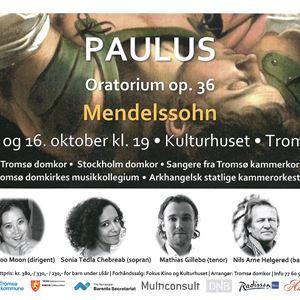Mendelssohns Paulus oratorium - Kulturhuset Tromsø