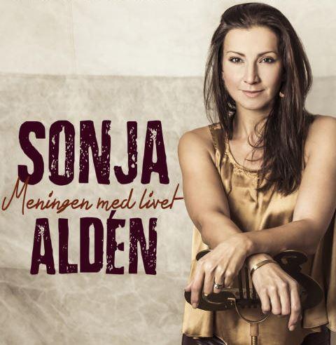 Sonja Aldén - Meningen med livet
