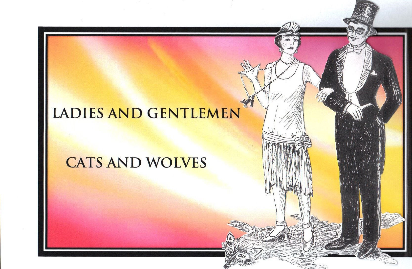 Musik: Ladies and Gentlemen, Cats and Wolves!