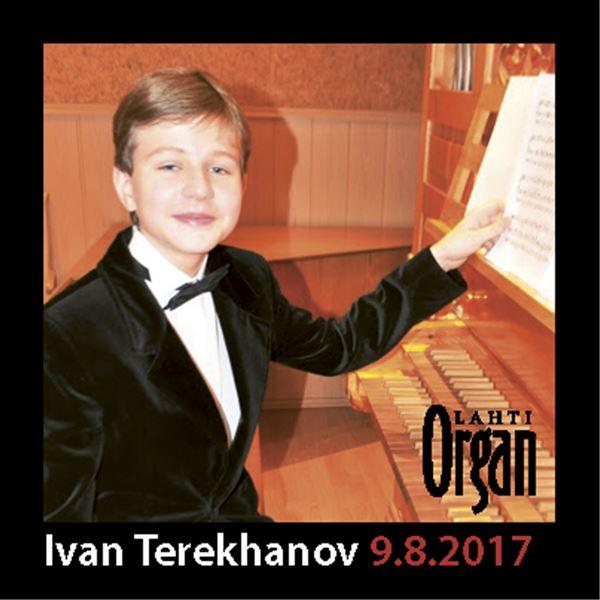Ivan Terekhanov 10.8.2017 klo 12   Lahden Kansainvälinen Urkuviikko