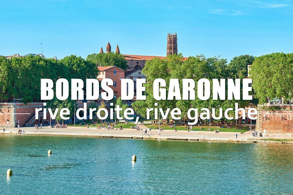 Bords de Garonne, rive droite, rive gauche