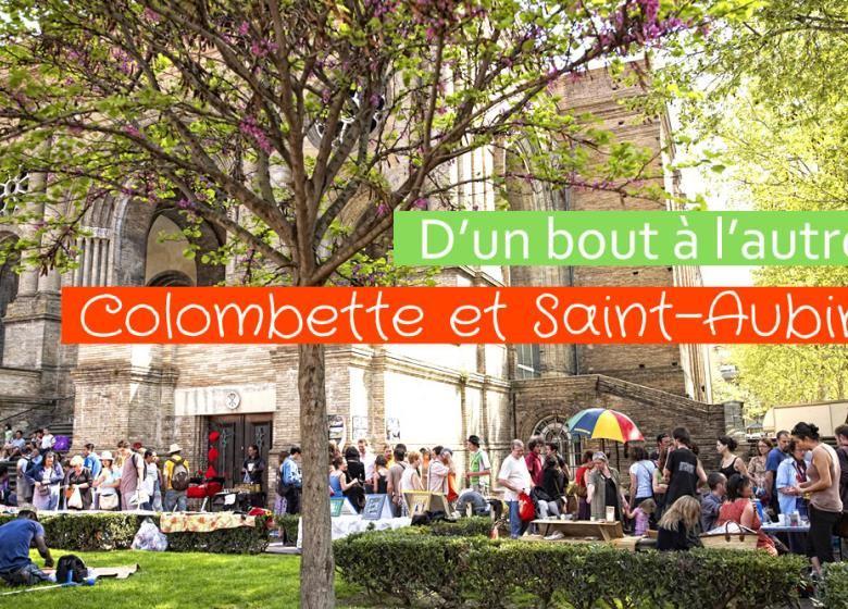 D'un bout à l'autre, Colombette et Saint-Aubin