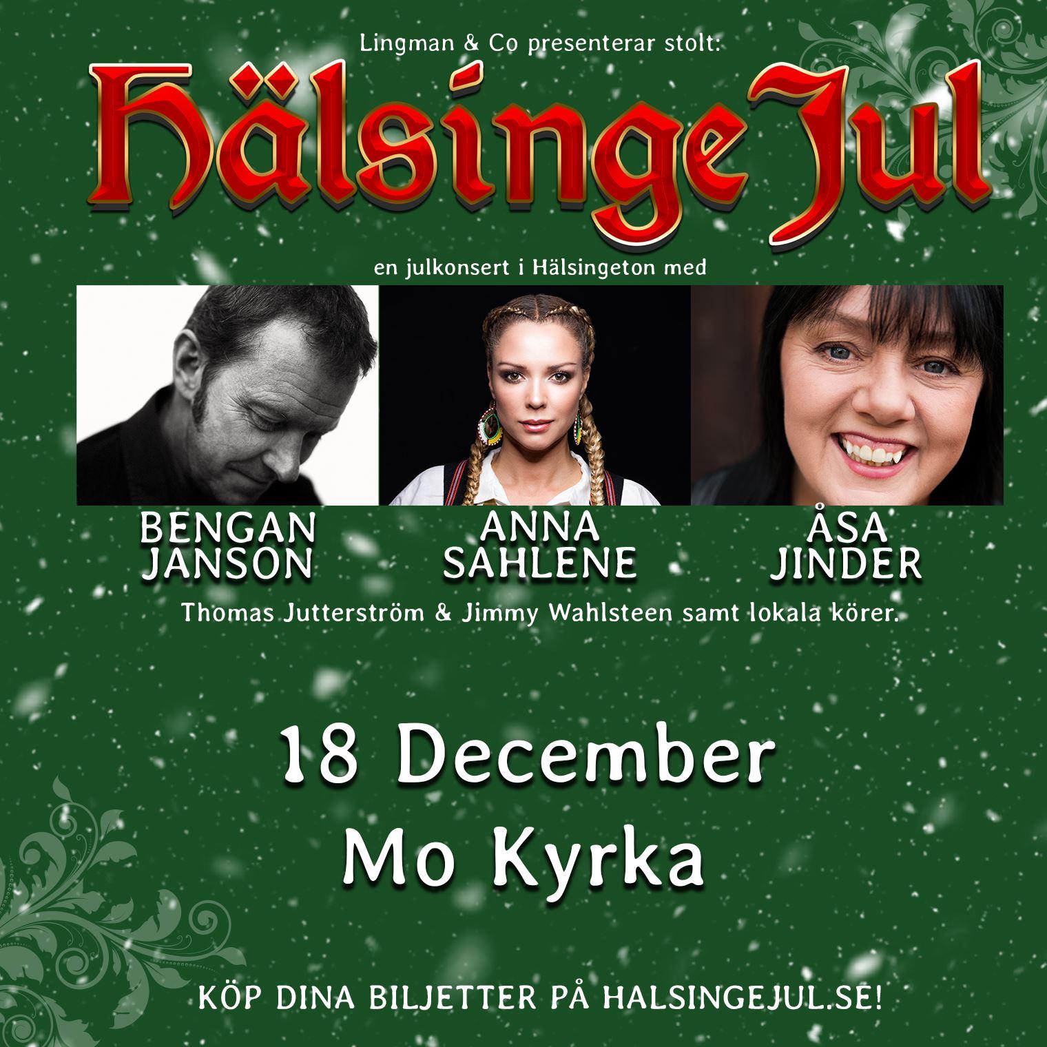 Hälsingejul, konsert med Bengan Jansson, Anna Sahlene och Åsa Jinder