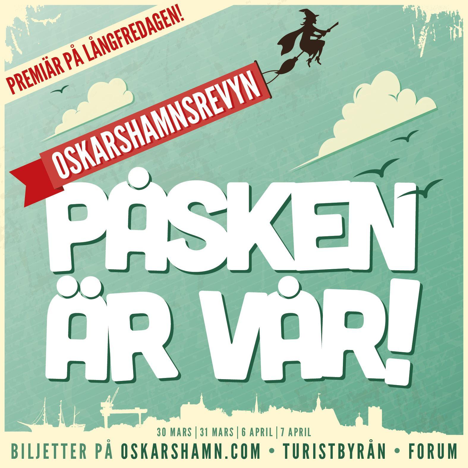 Oskarshamnsrevyn - Påsken är vår!