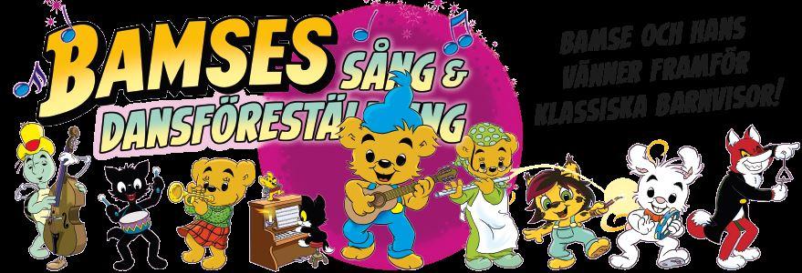 Bamses Sång och Dansföreställning!