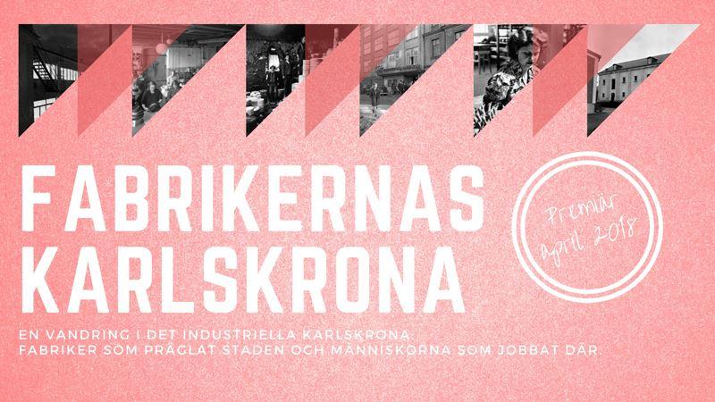 Factory's Karlskrona