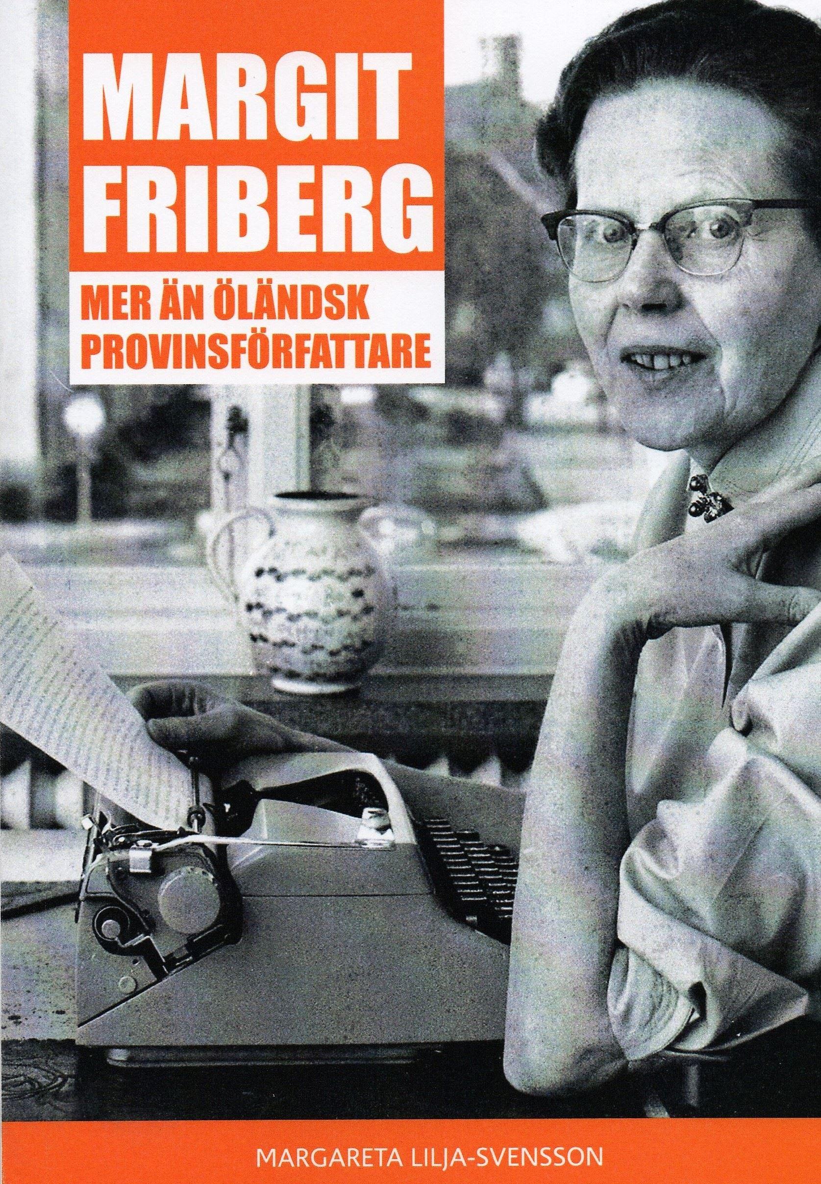 Margit Fribergs liv och författarskap