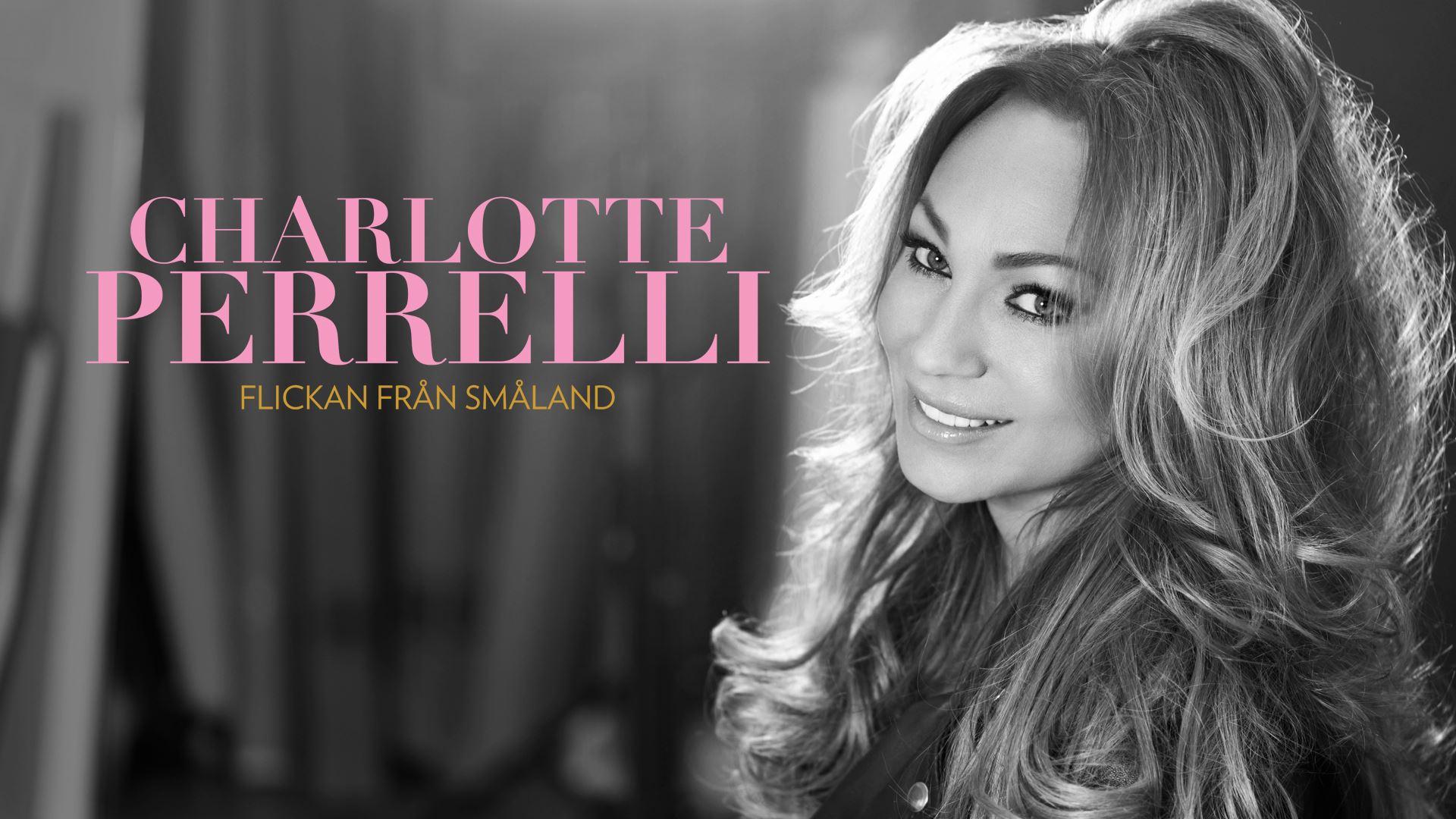Charlotte Perrelli - Flickan från Småland