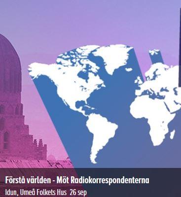 Förstå världen - Möt Radiokorrespondenterna