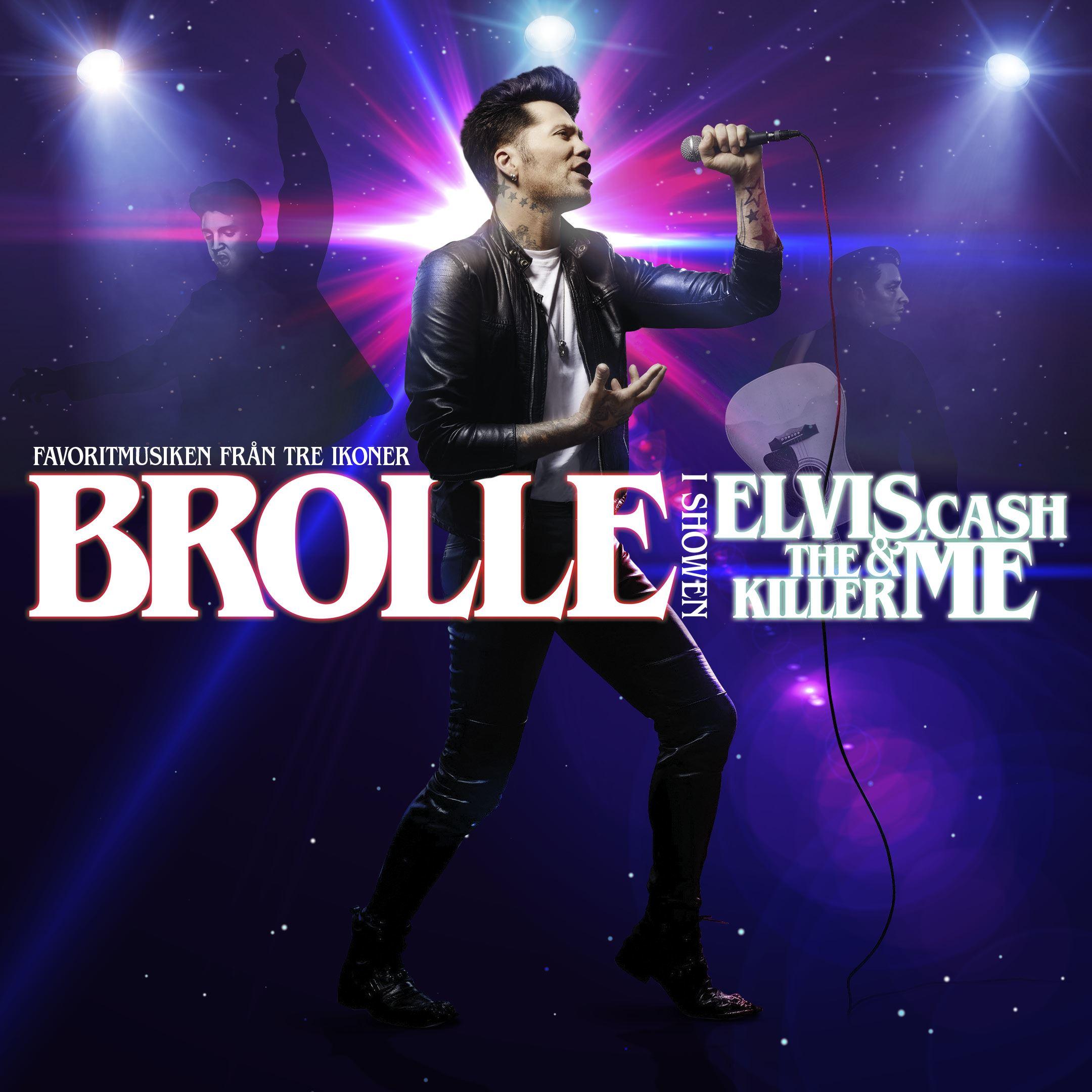 BROLLE, Elvis, Cash, The Killer & Me