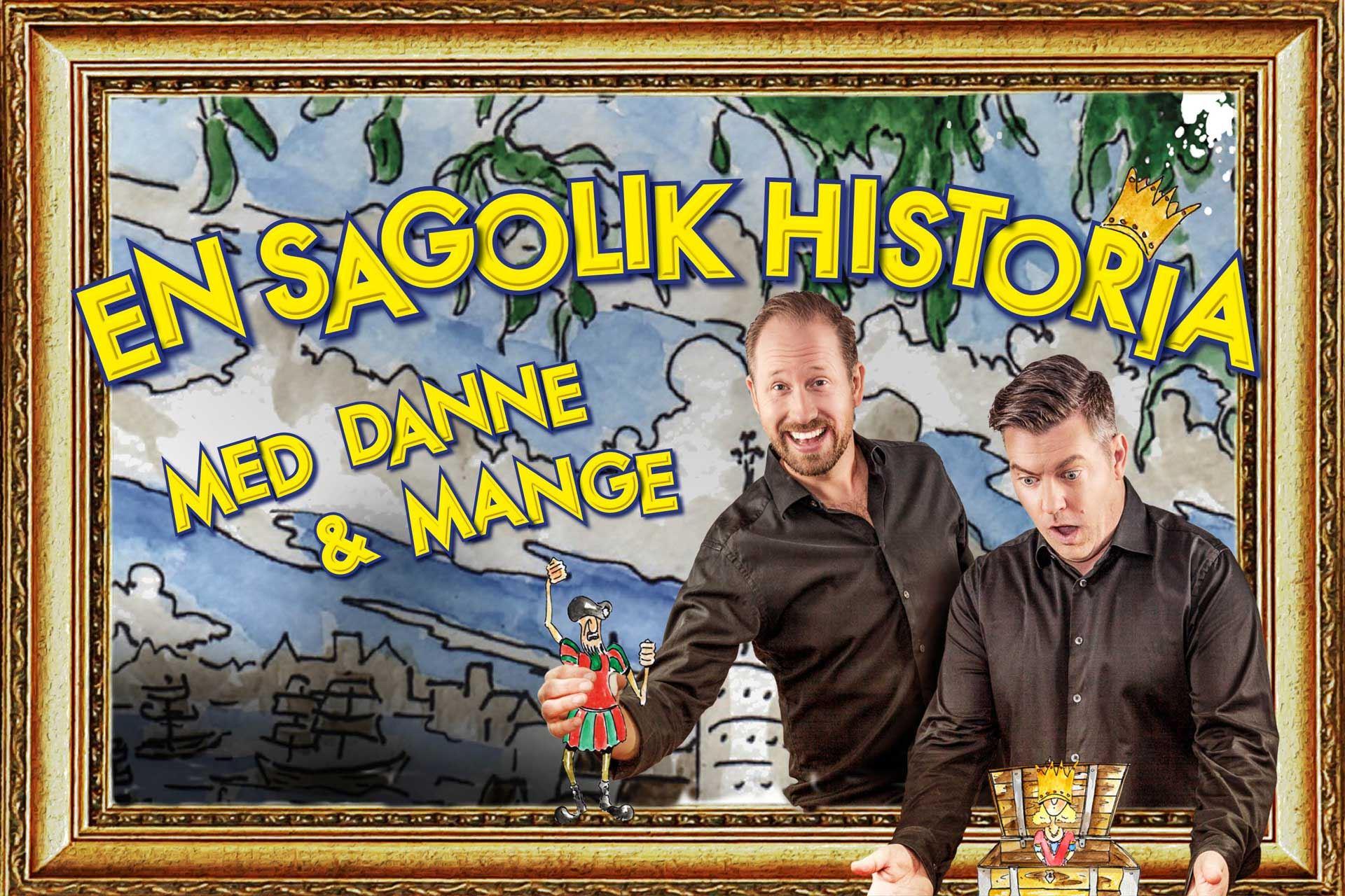 En sagolik historia