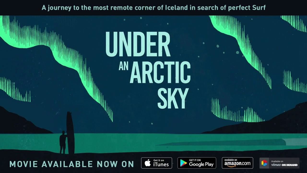 Surf movie screening - Free entrace - Under An Arctic Sky