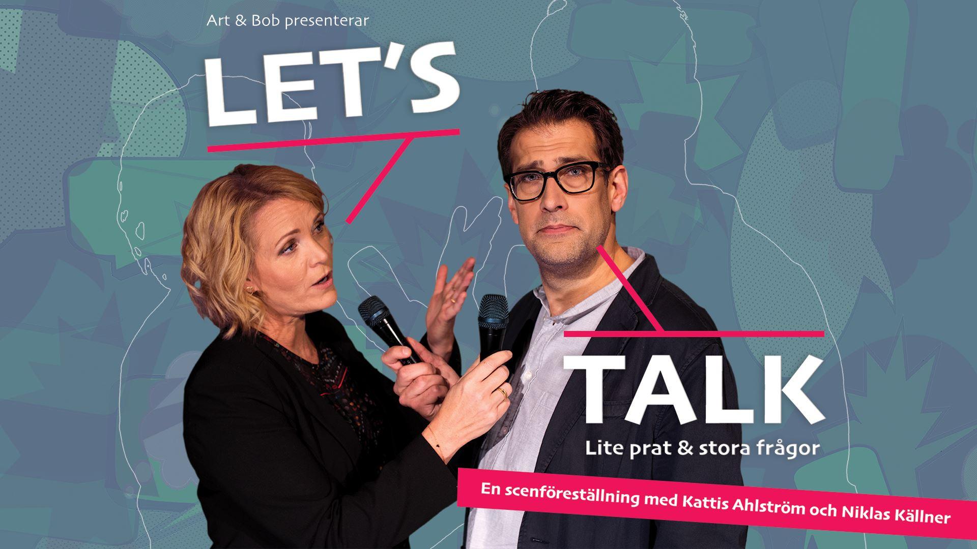 'Let's Talk', en scenshow med Kattis Ahström & Niklas Källner