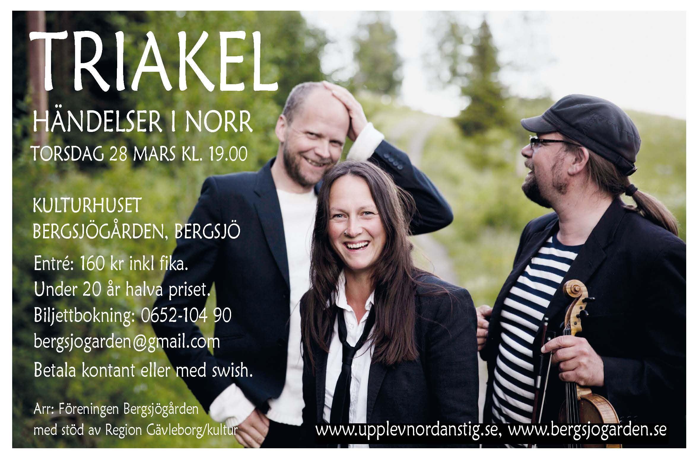 Musik - Triakel, händelser i norr