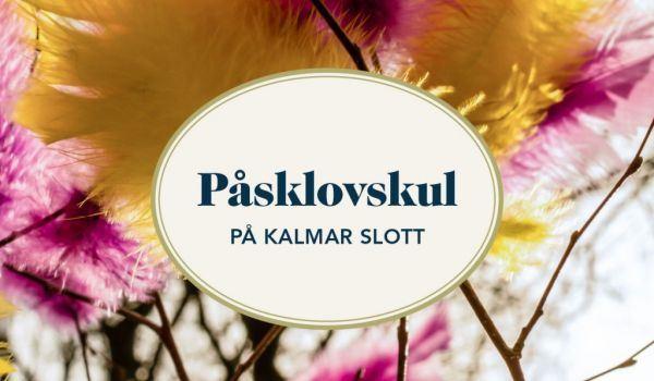 Påsklovskul på Kalmar slott