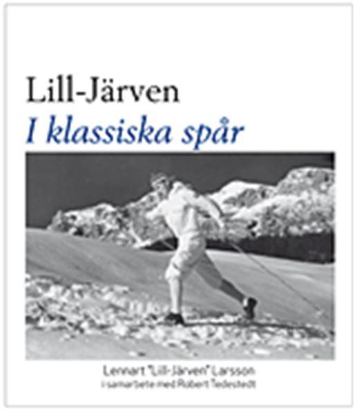 """Författarkväll och boksignering med Lennart """"Lill-Järven"""" Larsson och Robert Tedestedt"""