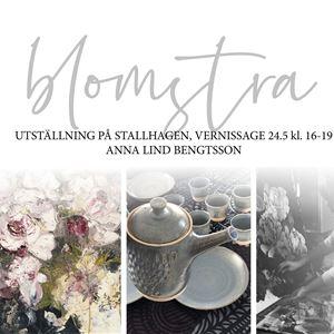 Konstutställning: blomstra! av Anna Lind-Bengtsson