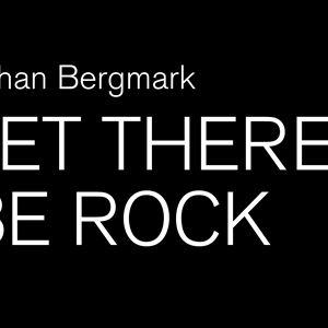 "Fotoutställning: Johan Bergmark ""Let there be rock"""