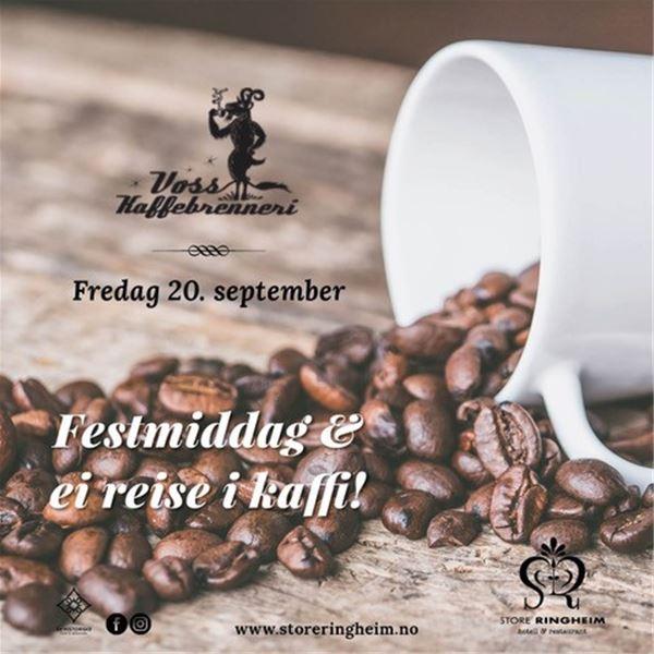 Festmiddag og ei reise i kaffi på Store Ringheim