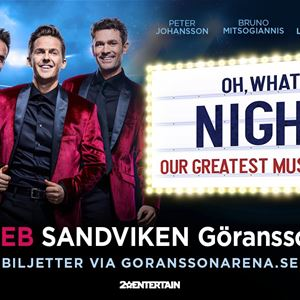 Oh What a Night – Our greatest Musical Hits
