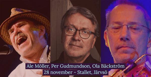 Musik på Stallet: Ale Möller, Per Gudmundson & Ola Bäckström